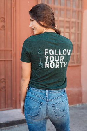 Follow Your North Tee