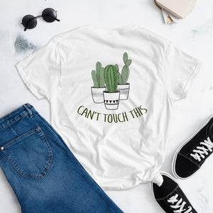Can't Touch This Women's short sleeve t-shirt