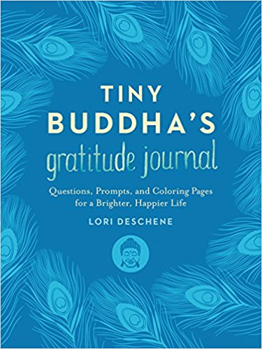 Tiny Buddha's Gratitude Journal: Questions, Prompts, and Coloring Pages for a Brighter, Happier LifeJun 13 2017