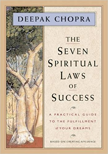 The Seven Spiritual Laws of Success: A Practical Guide to the Fulfillment of Your Dreams Hardcover – Nov 19 1994