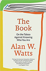The Book: On the Taboo Against Knowing Who You Are Paperback