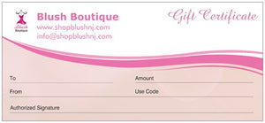Blush Gift Certificate - Blush Boutique