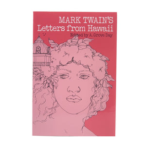 MARK TWAIN'S LETTERS FROM HAWAII BOOK