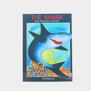 THE SHARK WHO LEARNED A LESSON CHILDREN'S BOOK