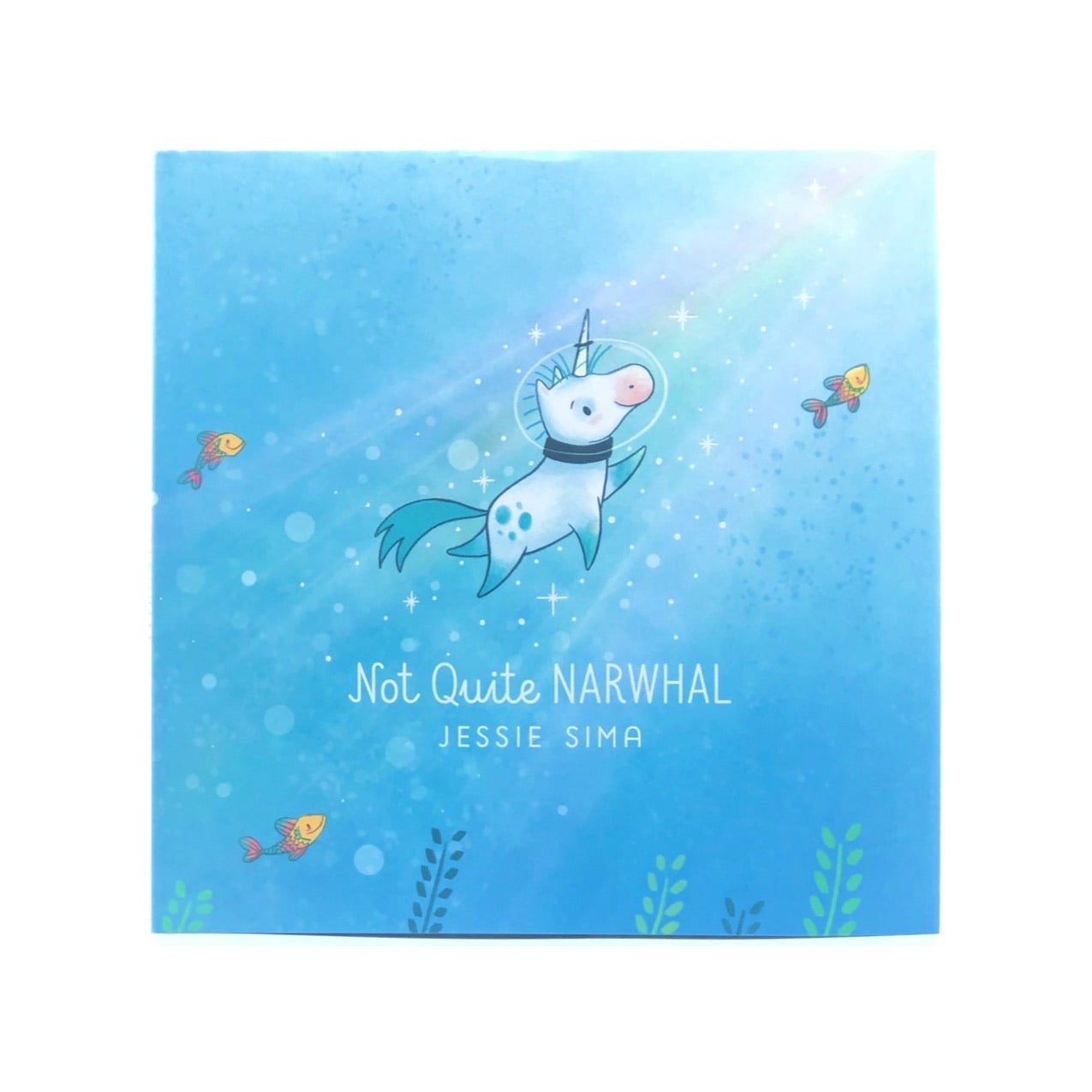 NOT QUITE NARWHAL CHILDREN'S BOOK