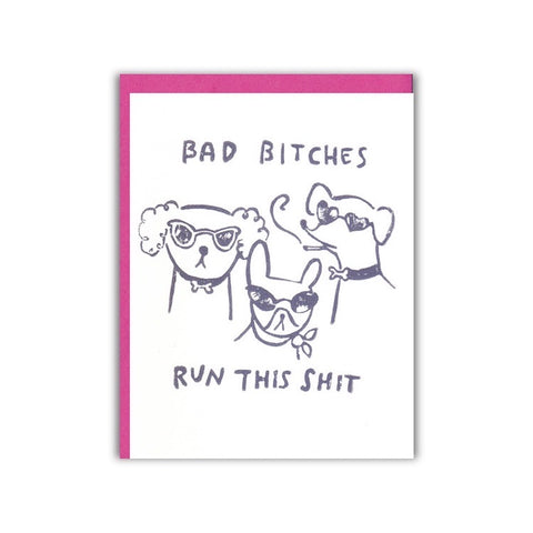 BAD BITCHES CARD