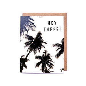 HEY THERE! GREETING CARD