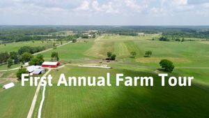First Annual Farm Tour