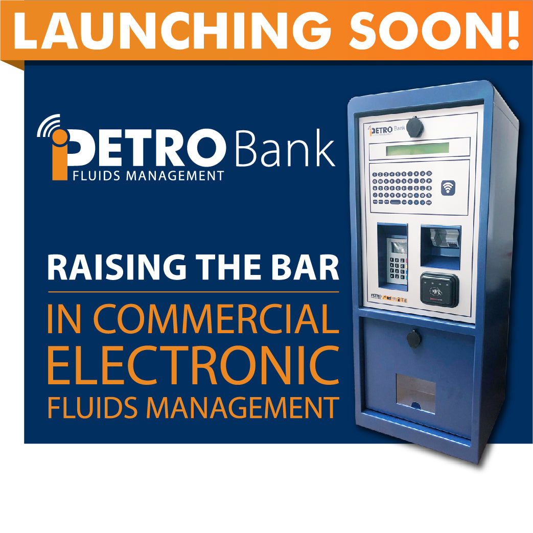 iPETRO Bank Coming Soon! The Next Generation of unattended fuel retailing