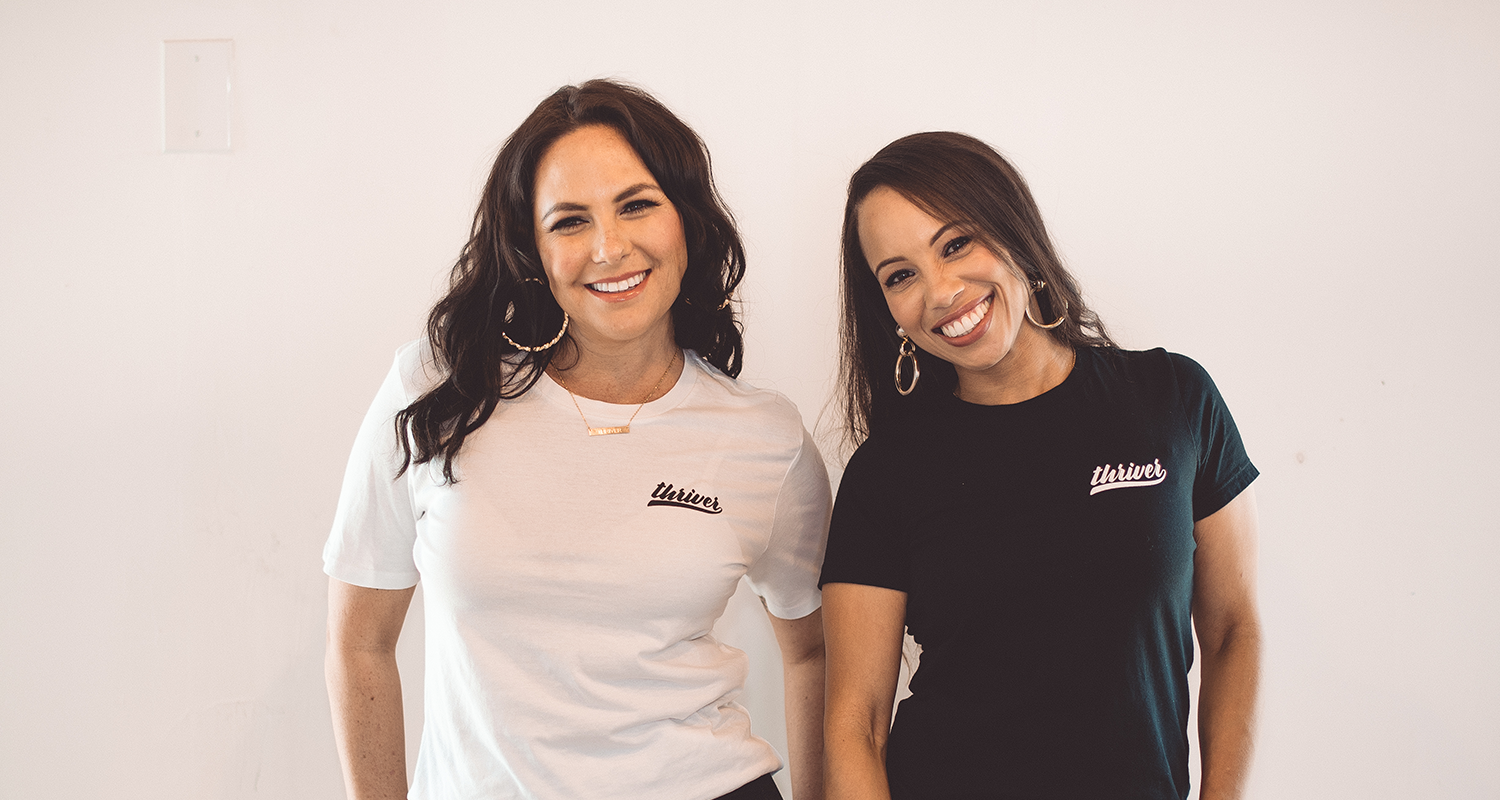 Stephanie Seban + Amanda Anik | Thrivve Gang Co-Founders