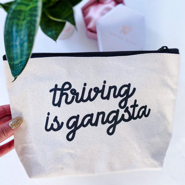 """THRIVING IS GANGSTA"" CANVAS MEDIUM POUCH"