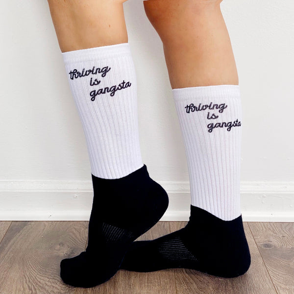 Thriving is Gangsta Thrive Gang Socks