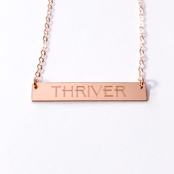"14k Rose Gold ""THRIVER"" Bar Necklace"