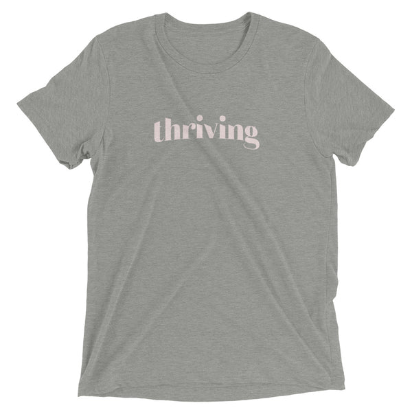 """Thriving"" Short Sleeve T-Shirt"