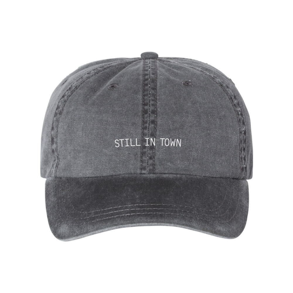 Still in Town Dad Hat