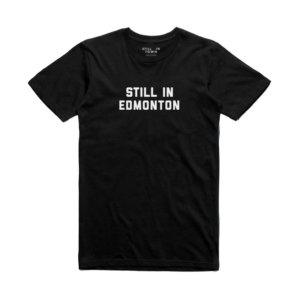 Still In Edmonton T-Shirt