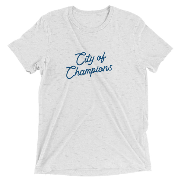City of Champions Tee | Unisex Tri-Blend