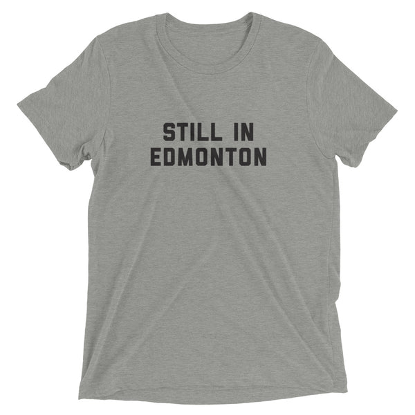 OLD STOCK Still in Edmonton T-Shirt