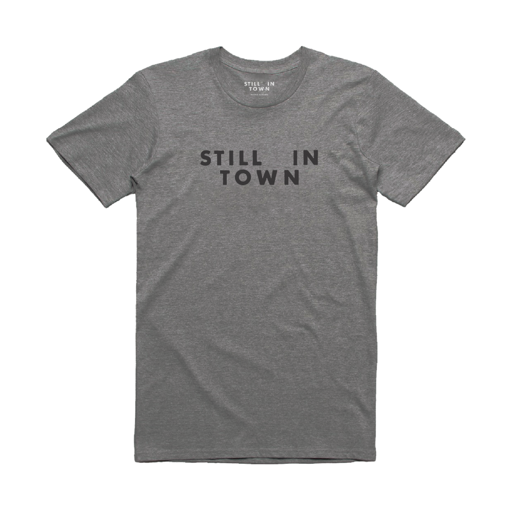 Still in Town T-Shirt - Grey