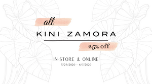 all kini zamora 25% off in-store and online 5/29/2020 - 6/7/2020