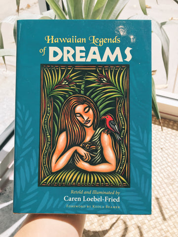NOʻEAU BOOKS - Hawaiian Legends Of Dreams - Noeau Designers