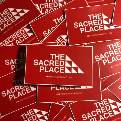 PERPETUATE HAWAIIAN CULTURE - The Sacred Place Sticker - Noeau Designers