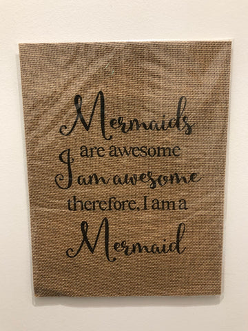 SUSIE QS CREATIONS - Mermaids Are Awesome Burlap Print - Noeau Designers