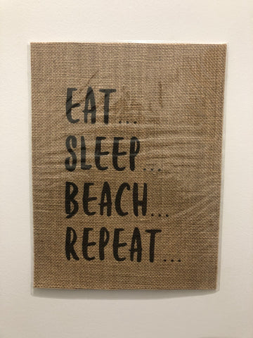 SUSIE QS CREATIONS - Eat Sleep Beach Repeat Burlap Print - Noeau Designers