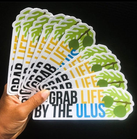 ULUS 2 ULUS - Grab Life By The Ulus Sticker - Noeau Designers