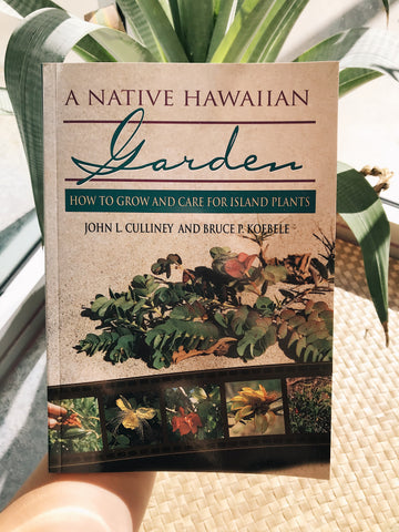 NOʻEAU BOOKS - A Native Hawaiian Garden - Noeau Designers