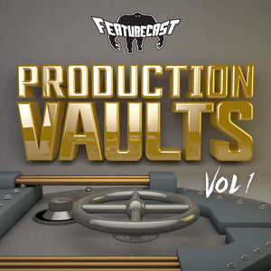 Featurecast - Production Vaults Vol 1 - SAMPLE PACK & VIDEO TUTORIALS