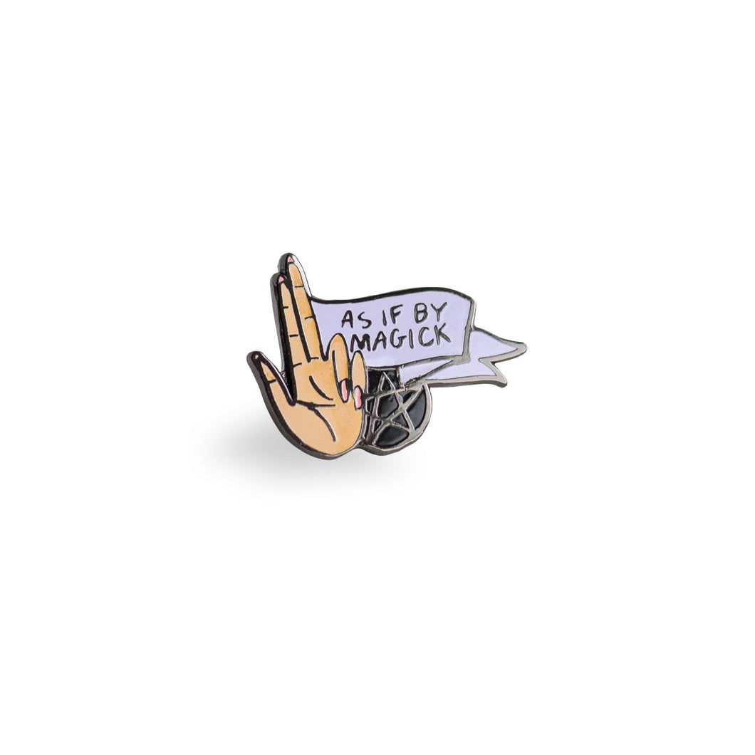 As If by Magick - Limited Edition Enamel Pin