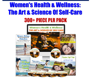 Women's Health & Wellness: Art & Science Of Self-Care