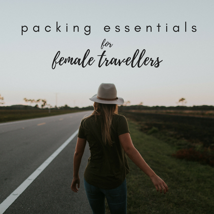 Top 5 Packing Essentials For Female Travellers