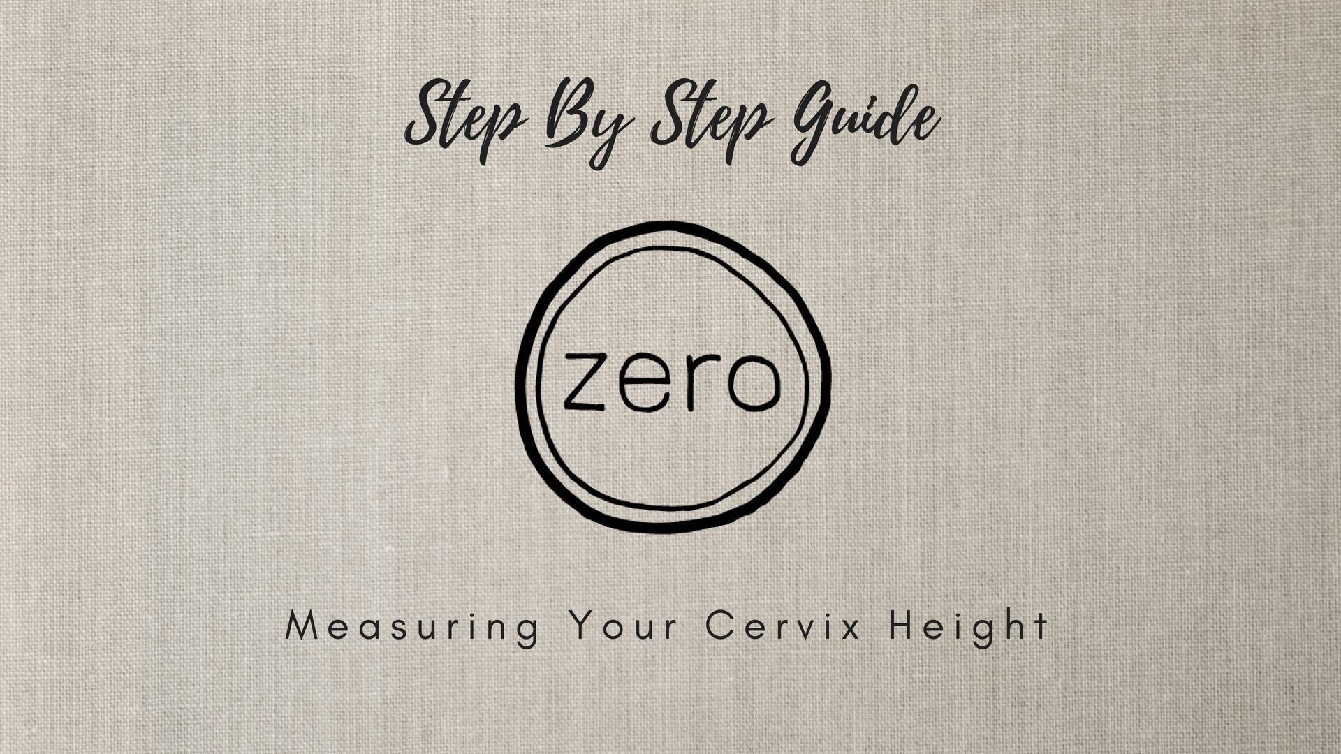 measure cervix height guide