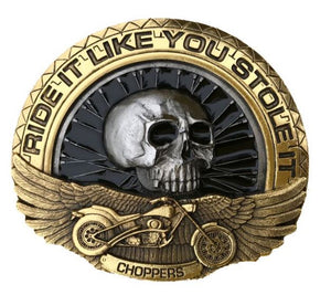 Ride Like You Stole It Belt Buckle