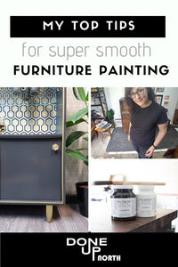 My Top 5 tips for super smooth furniture painting!
