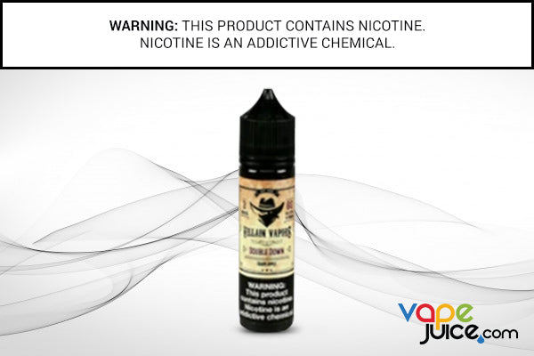 DOUBLE DOWN BY VILLAIN VAPORS