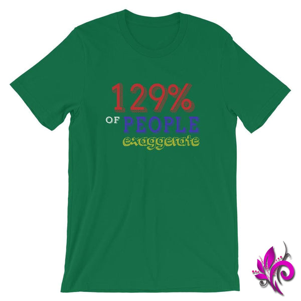 129% Of People Exaggerate Kelly / S Express Tee