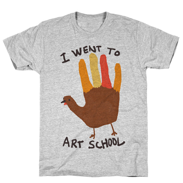 I Went To Art School Hand Turkey Athletic Gray Unisex Cotton Tee