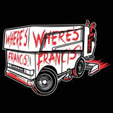 Where's Francis ? Crewneck Sweatshirt