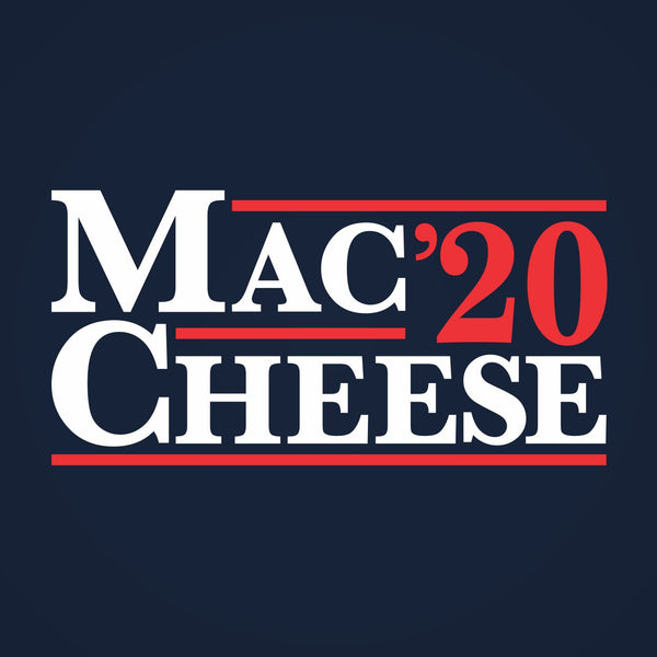 MAC and CHEESE 2020 Election