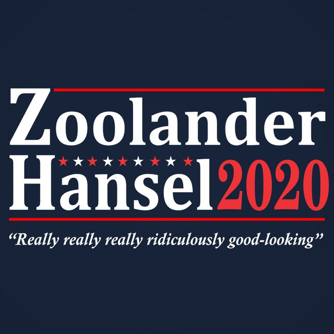 Zoolander Hansel 2020 Election