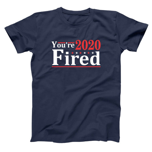 YOURE FIRED 2020 ELECTION