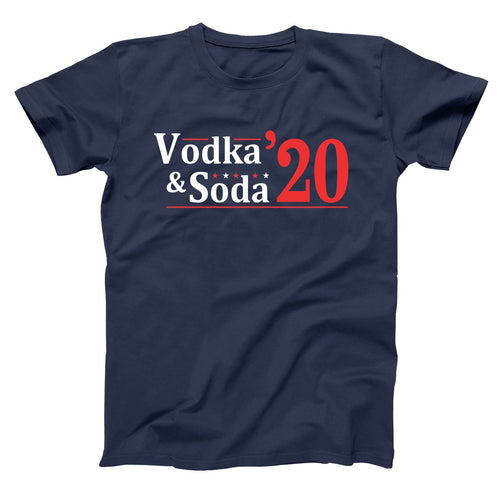 VODKA AND SODA 2020 ELECTION