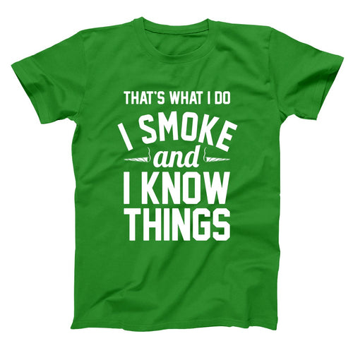 I Smoke and I Know Things 420