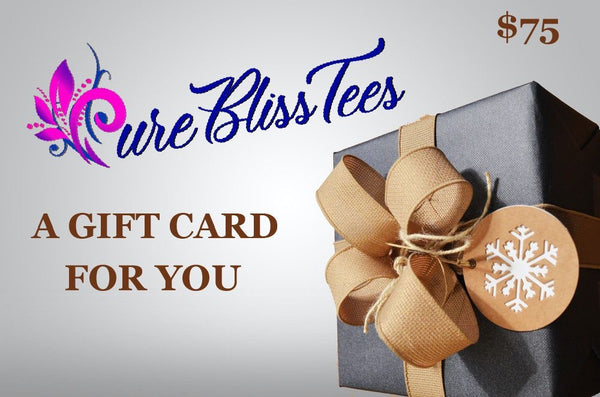 Pure Bliss Tees Gift Card