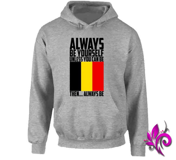 Always Be Yourself Unless Hoodie / Sport Grey / Small Express Tee