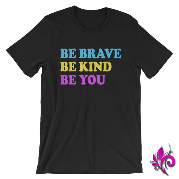 Be Brave. Be Kind. Be You. Black / S Chicks
