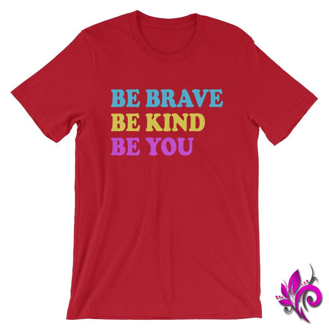 Be Brave. Be Kind. Be You. Red / S Chicks